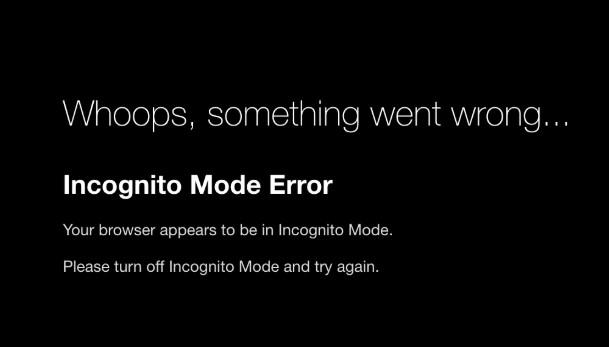 incognito mode error
